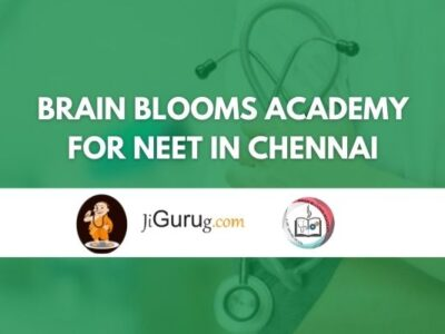 Brain Blooms Academy for NEET in Chennai Review