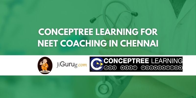 CONCEPTREE Learning for NEET Coaching in Chennai Review