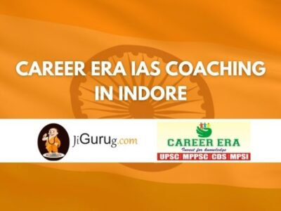 Career Era IAS Coaching in Indore Review