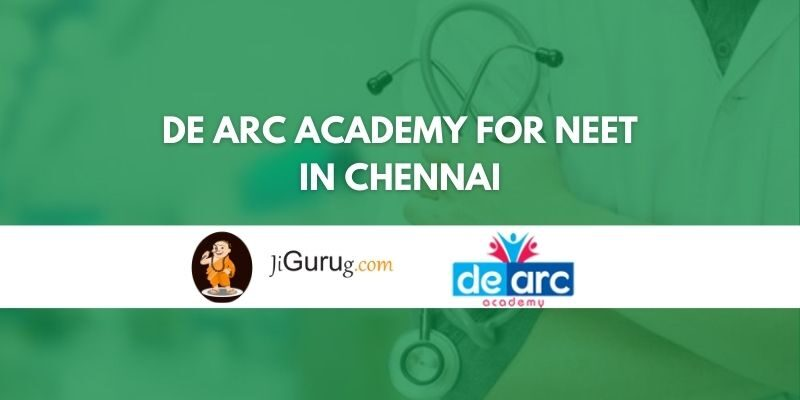 De Arc Academy for NEET in Chennai Review