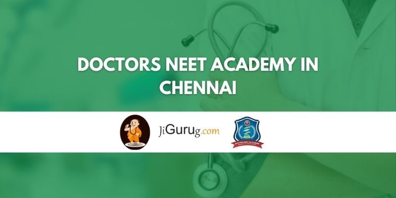 Doctors NEET Academy in Chennai Review