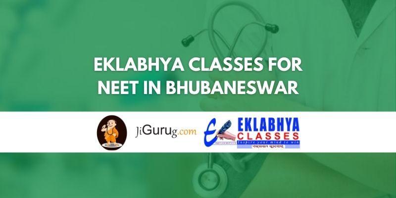 Eklabhya Classes for NEET in Bhubaneswar Review