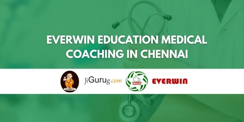 Everwin Education Medical Coaching in Chennai Review
