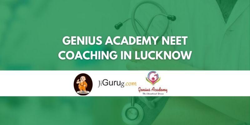 Genius Academy NEET Coaching in Lucknow Review