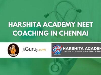 Harshita Academy NEET Coaching in Chennai review