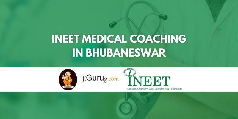 INEET Medical Coaching in Bhubaneswar Review