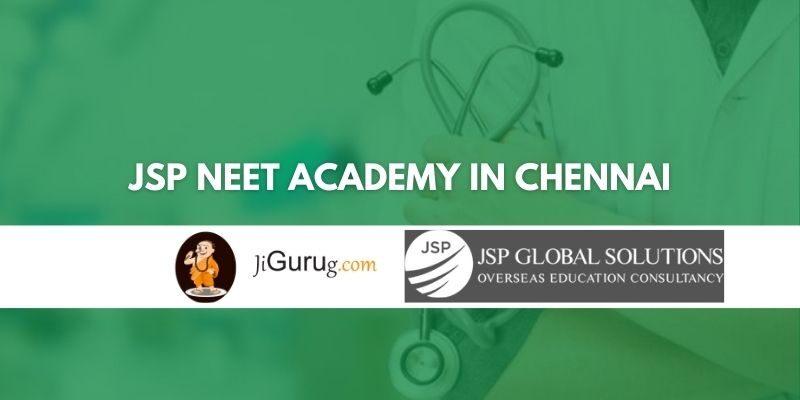 JSP NEET Academy in Chennai Review