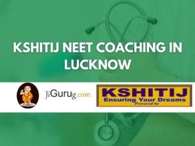 Kshitij NEET Coaching in Lucknow Review