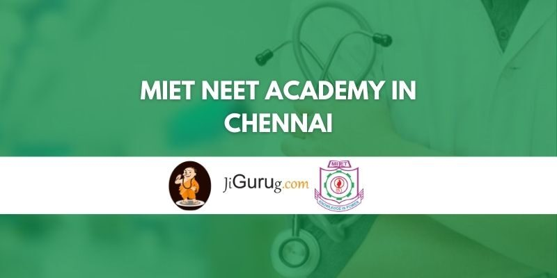 MIET NEET Academy in Chennai Review