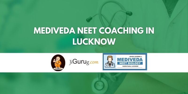 Mediveda NEET Coaching in Lucknow Review