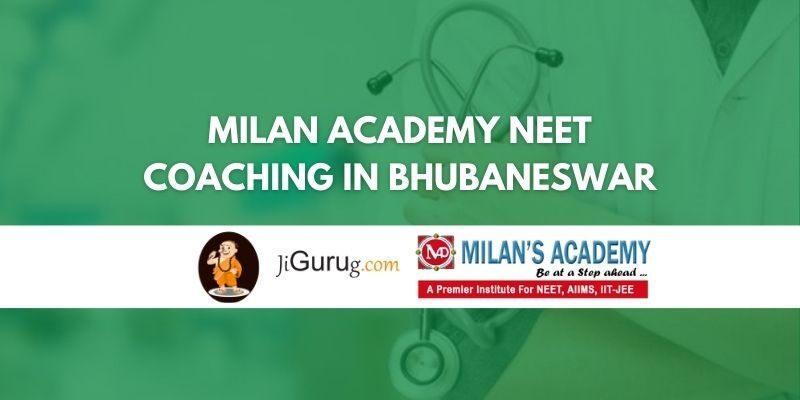 Milan Academy NEET Coaching in Bhubaneswar Review