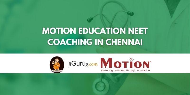 Motion Education NEET Coaching in Chennai Review