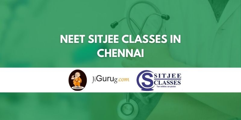 NEET SITJEE CLASSES in Chennai Review