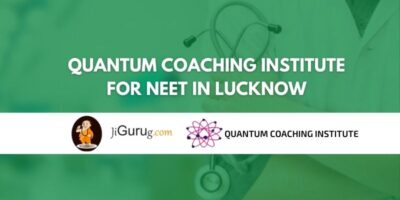 Quantum Coaching Institute for NEET in Lucknow Review