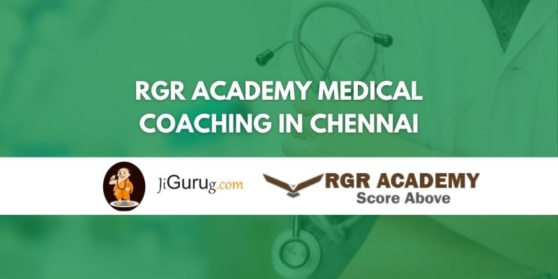 RGR Academy Medical Coaching in Chennai Review