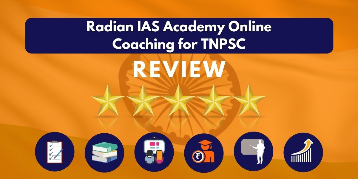 Radian IAS Academy Online Coaching for TNPSC Review