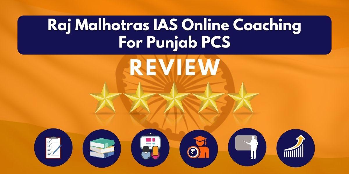 Raj Malhotras IAS Online Coaching for Punjab PCS Review