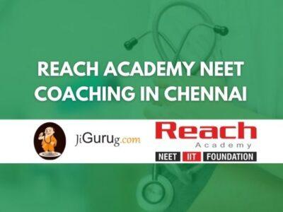 Reach Academy NEET Coaching in Chennai Review