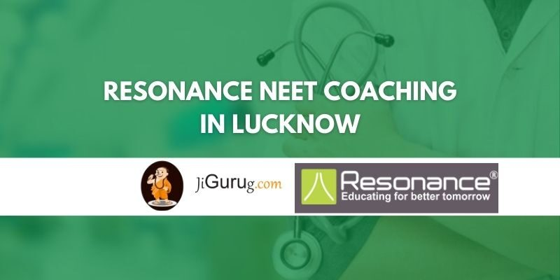 Resonance NEET Coaching in Lucknow Review