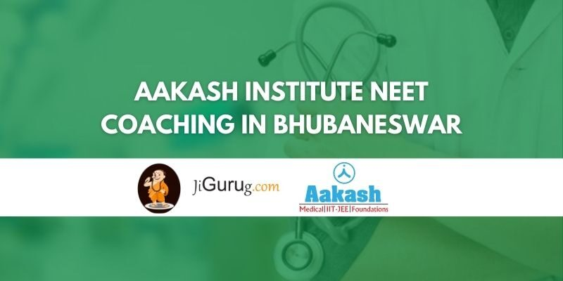 Review of Aakash Institute NEET Coaching in Bhubaneswar