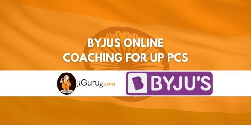 Review of Byjus Online Coaching for UP PCS