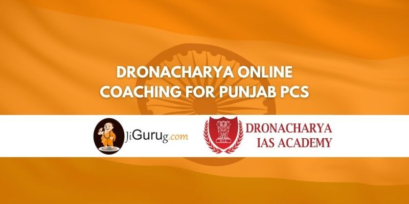 Review of Dronacharya Online Coaching for Punjab PCS