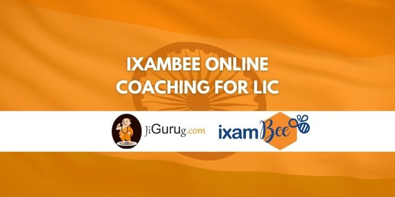Review of Ixambee Online Coaching for LIC