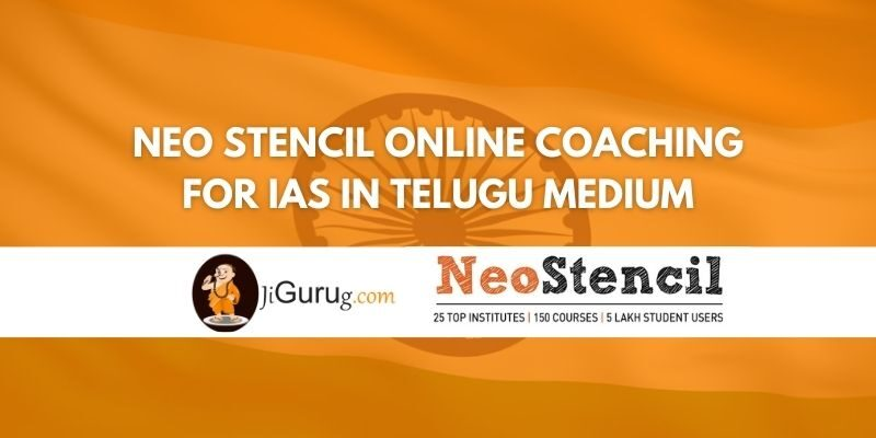 Review of Neo Stencil Online Coaching for IAS in Telugu Medium