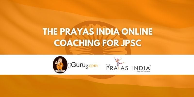Review of The Prayas India Online Coaching for JPSC