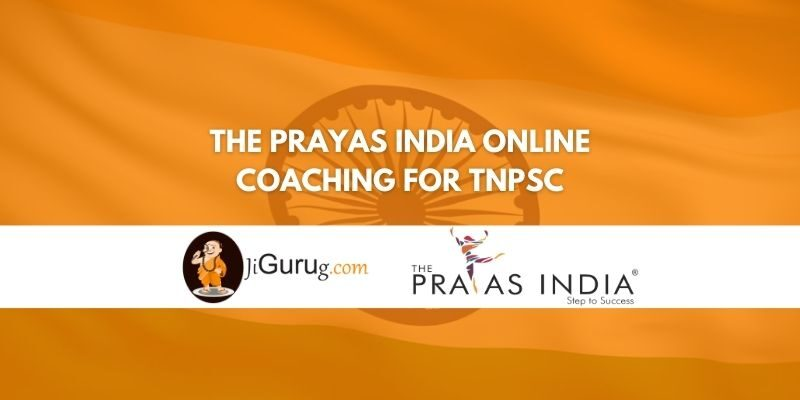 Review of The Prayas India Online Coaching for TNPSC