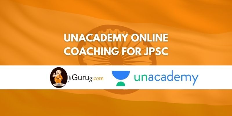 Review of Unacademy Online Coaching for JPSC