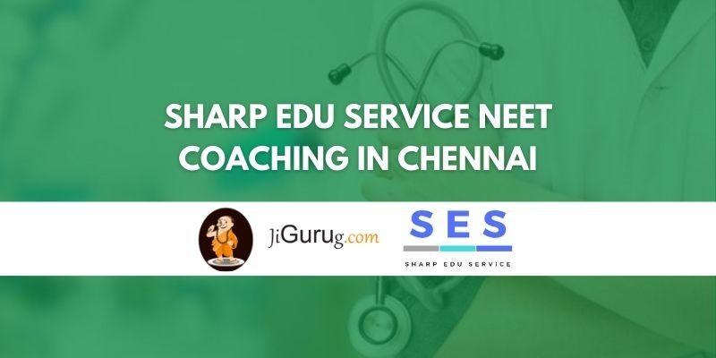 Sharp Edu Service NEET Coaching in Chennai review