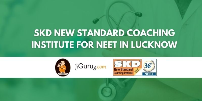 Skd New Standard Coaching Institute for NEET in Lucknow Review