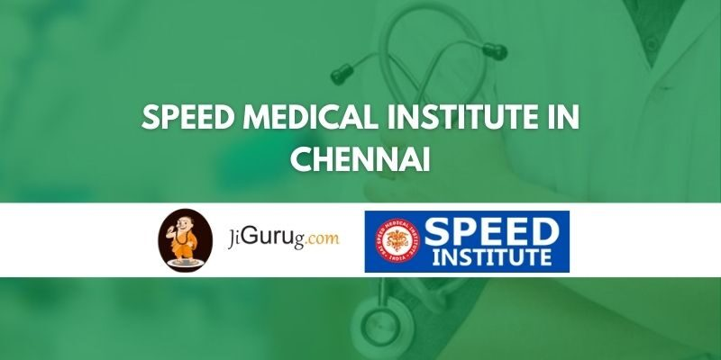 Speed Medical Institute in Chennai Review
