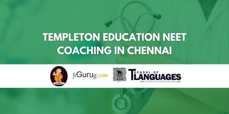 Templeton Education NEET Coaching in Chennai Review