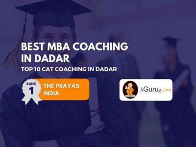 Top CAT Coaching in Dadar