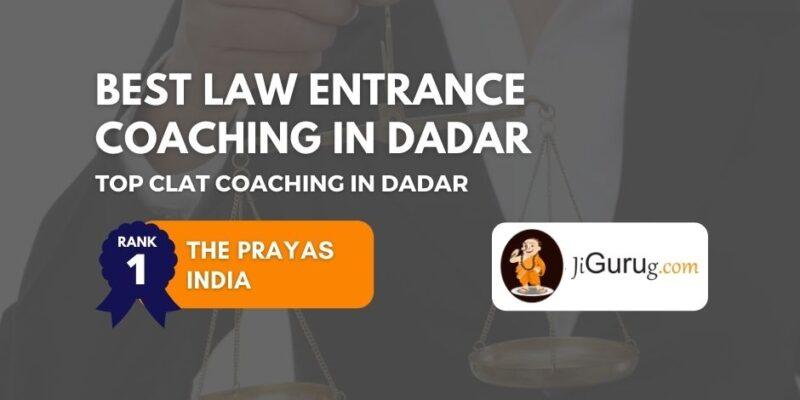 Best CLAT Coaching in Dadar