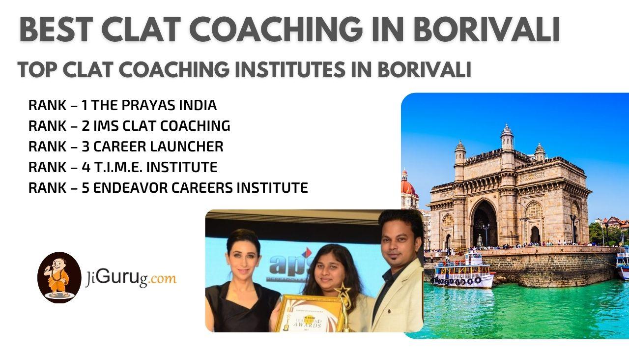 Top CLAT Coaching in Borivali