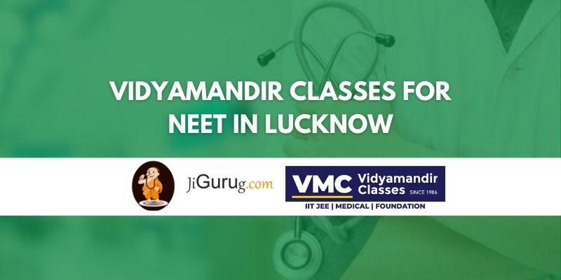 Vidyamandir Classes for NEET in Lucknow Review