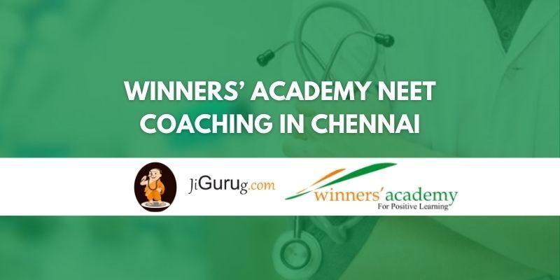 Winners' Academy NEET Coaching in Chennai Review