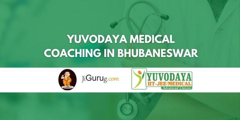 Yuvodaya Medical Coaching in Bhubaneswar Review