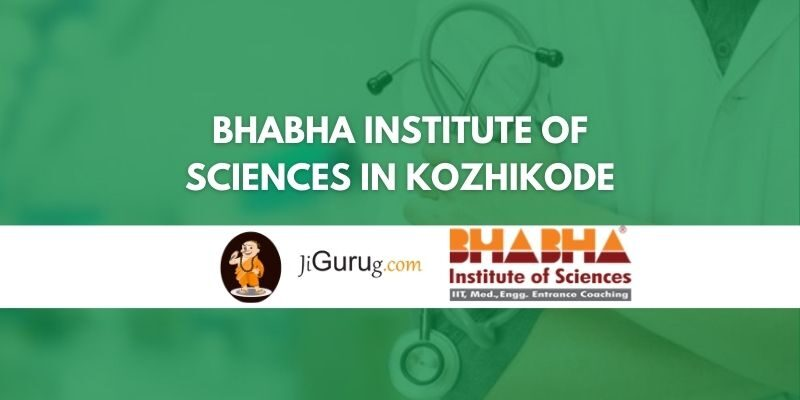 Bhabha Institute Of Sciences in Kozhikode Review