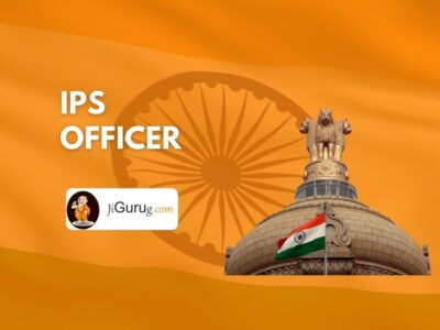 IPS Officer – Indian Police Ranks, Full Form, Salary & Exam