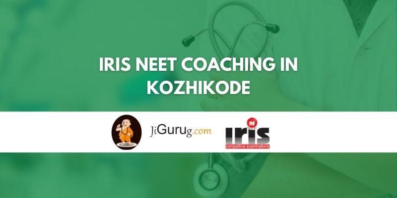 IRIS NEET Coaching in Kozhikode Review