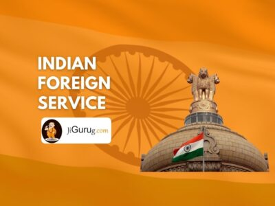 Indian Foreign Service – IFS Officer Full Form & Exam