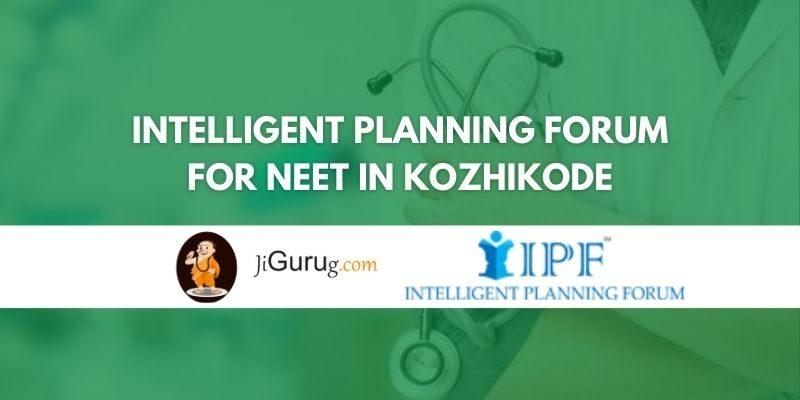 Intelligent Planning Forum for NEET in Kozhikode Review