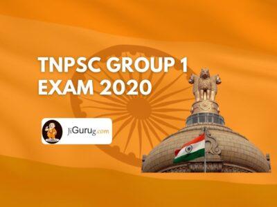 TNPSC Group 1 Exam 2020 – Tamil Nadu Public Service Commission