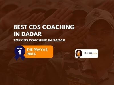 Best CDS Coaching in Dadar