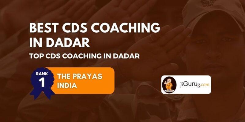 Best CDS Coaching in Dadar