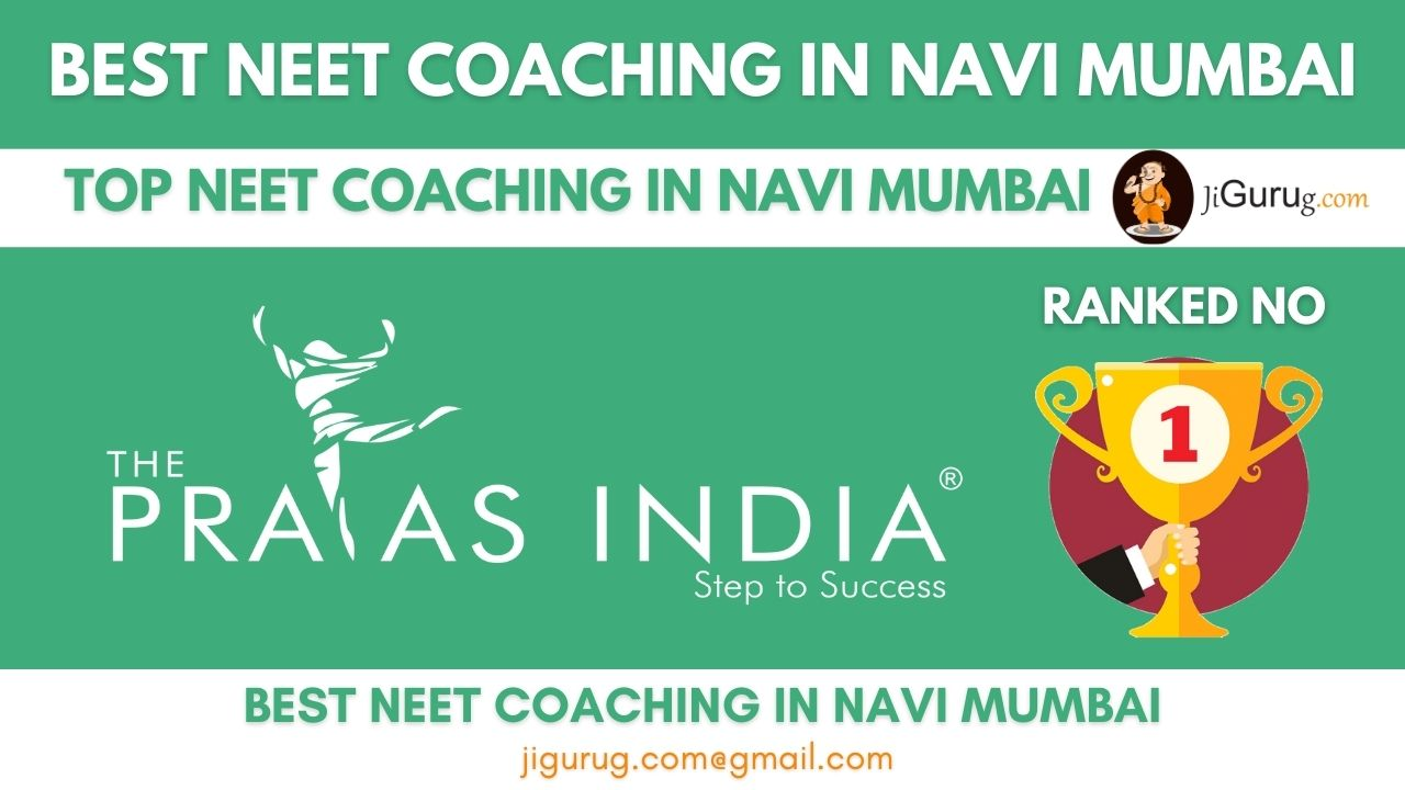 Top NEET Coaching in Navi Mumbai